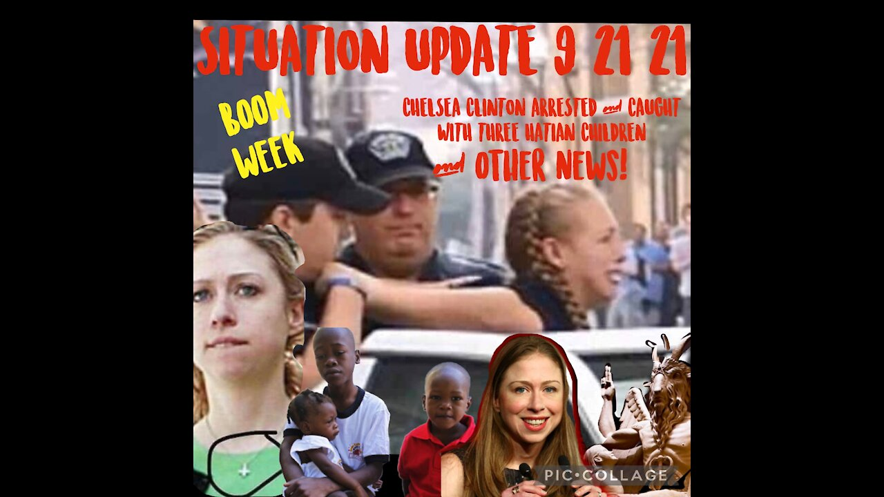 Situation Update: Chelsa Arrested! Project Veritas Bombshell! 'Vaxed Not Human'! - We The People Must Video