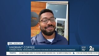 """Vagrant Coffee says """"We're Open Baltimore!"""""""