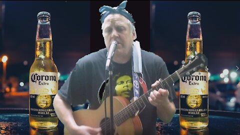 Because of the Stupid Corona - Original Song by Dennis Hartman Coyote Creek Blues