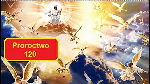 Proroctwo 120. NIE PODDAWAJCIE SIĘ! NIE REZYGNUJCIE!