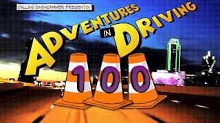 Adventures in Driving - Episode 100