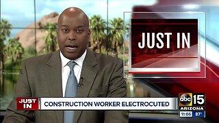 Construction worker electrocuted in Buckeye