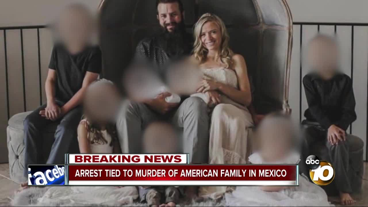 Arrest tied to murder of American family in Mexico