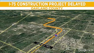 I-75 construction project delayed in Oakland County