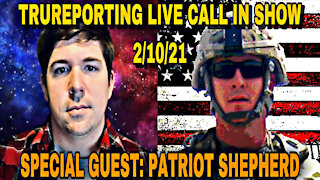 LIVE CALL IN SHOW WITH SPECIAL GUEST: PATRIOT SHEPHERD!