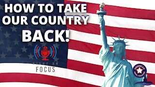How To Take Your Country Back