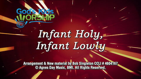 Kids Christmas - Infant Holy Infant Lowly