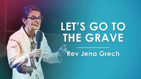 Let's Go to the Grave - Jena Grech