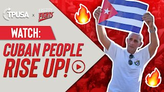 Cuban People Rise Up!