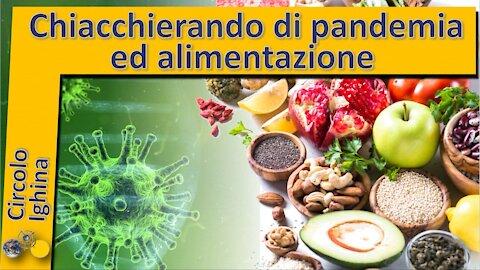 Chiacchierando di pandemia ed alimentazione - Giancarlo Costa