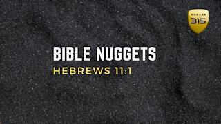 Hebrews 11:1 - Is Faith Blind?
