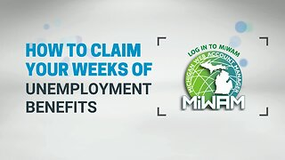 How to Claim Your Weeks of Unemployment Benefits