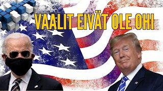 Vaalit eivät ole ohi | BlokkiMedia 9.11.2020