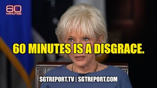 OPEN LETTER TO 60 MINUTES & LESLIE STAHL: YOU ARE A DISGRACE.