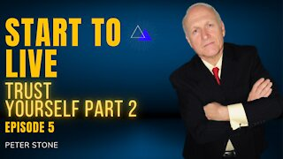EP5 Trust Yourself Part 2