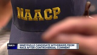 Marysville candidate withdraws from race after controversial comment, community reacts