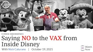 Saying No To The Vax From Inside Disney | Flyover Conservatives