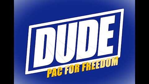DudePAC for Freedom Intro