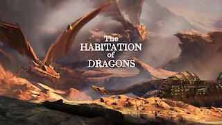 487 - The Habitation of Dragons - David Carrico - 7-2-2021