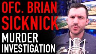 Capitol Hill Police Officer Brian Sicknick Murder Investigation