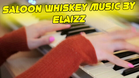 Elaizz - Saloon Whiskey   Concentration music for work   Easy Listening focus music for study, rest