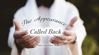 The Appearance: Called Back