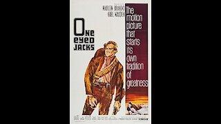 One-Eyed Jacks (1961)   Directed by Marlon Brando - Full Movie