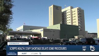 Scripps Health experiencing staffing shortages