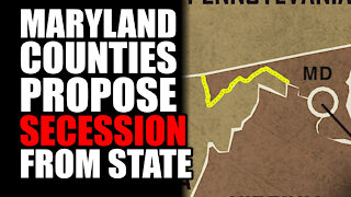 Maryland Counties Propose SECESSION from State