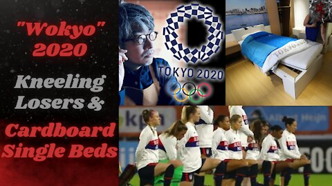 Tokyo 2020 Olympics Begin & Controversy Abound! Cardboard Beds, Fired Directors & Kneeling Athletes