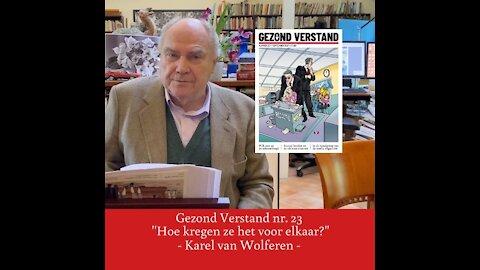 """Voordracht Karel van Wolferen nr. 23: """"Hoe kregen ze het voor elkaar?"""""""