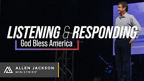 Listening & Responding - God Bless America