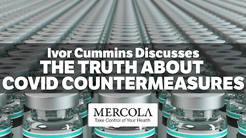 The Truth About COVID Countermeasures- Interview with Ivor Cummins