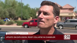 Fire officials provide update on Chandler explosion, roof collapse
