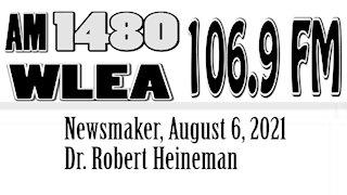 Wlea Newsmaker, August 6, 2021, Dr. Robert Heineman