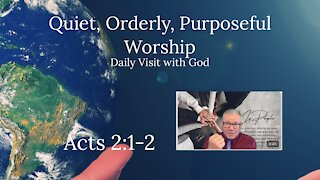 Daily Visit with God, Acts 2:1-2 (KJV) Independent Baptist