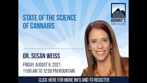 State of the Science of Cannabis
