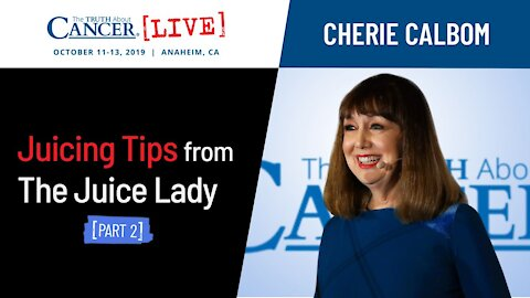 Juicing Tips from The Juice Lady (Part 2)   Cherie Calbom at TTAC LIVE 2019