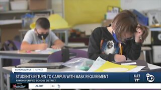 Ramona Unified School District students return to schools with mask requirement