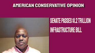 Senate passes $1.2Trillion Infrastructure Bill
