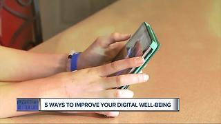 5 ways to improve your digital well-being
