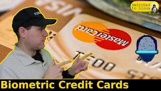 Biometric Credit Cards | Weekly News Roundup