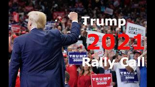 TRUMP 2021 Rally Call