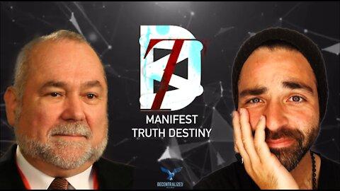 Manifest Truth Destiny W/ Robert David Steele