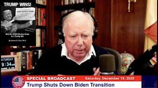 Trump Shuts Down Biden Transition ~ Dr. Jerome Corsi