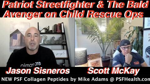 "9.17.21 Patriot Streetfighter w/ ""Bald Avenger"" Jason Sisneros, Child Rescue Ops"