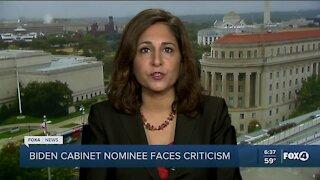 Biden cabinet nminee faces criticism