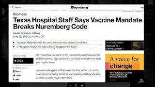Texas Hospital Staff Says Vaccine Mandate Breaks The Nuremberg Code