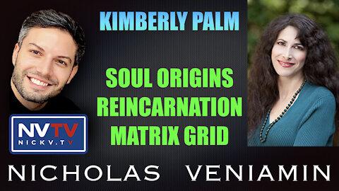 Kimberly Palm Discusses Soul Origins, Reincarnation and Matrix Grid with Nicholas Veniamin