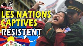 Comment les Nations Captives combattent la Chine